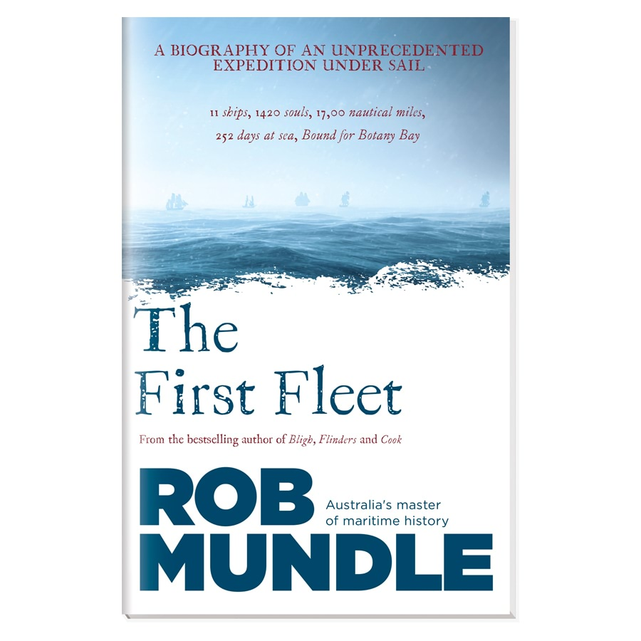 The First Fleet - Rob Mundle_0416146_0